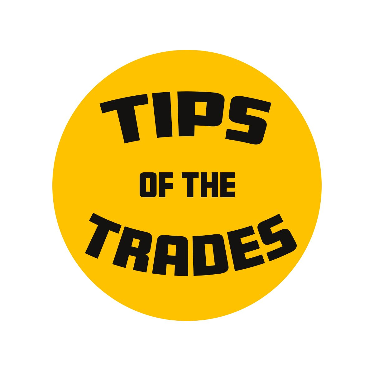 Tips of the Trades