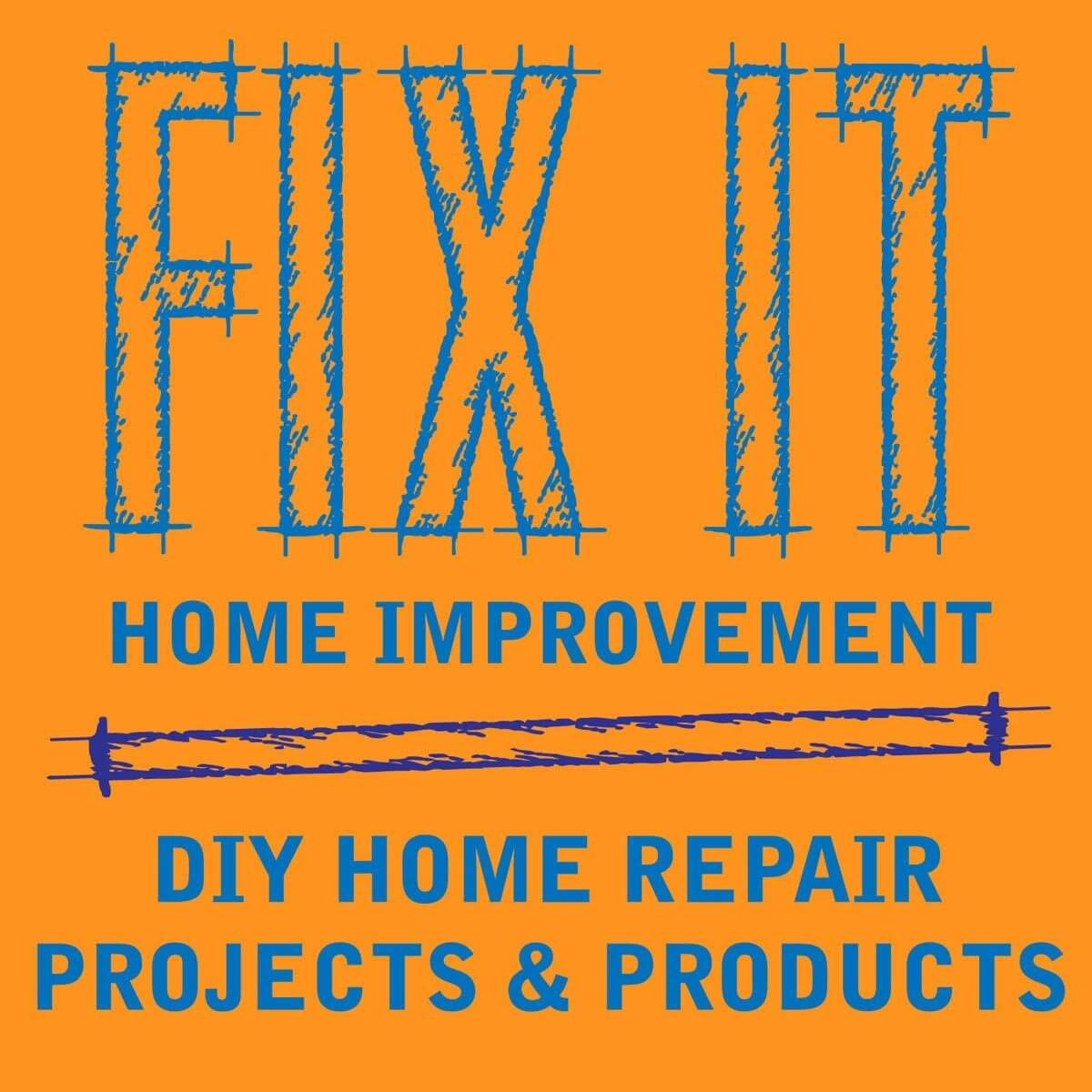 fix it home improvement podcast