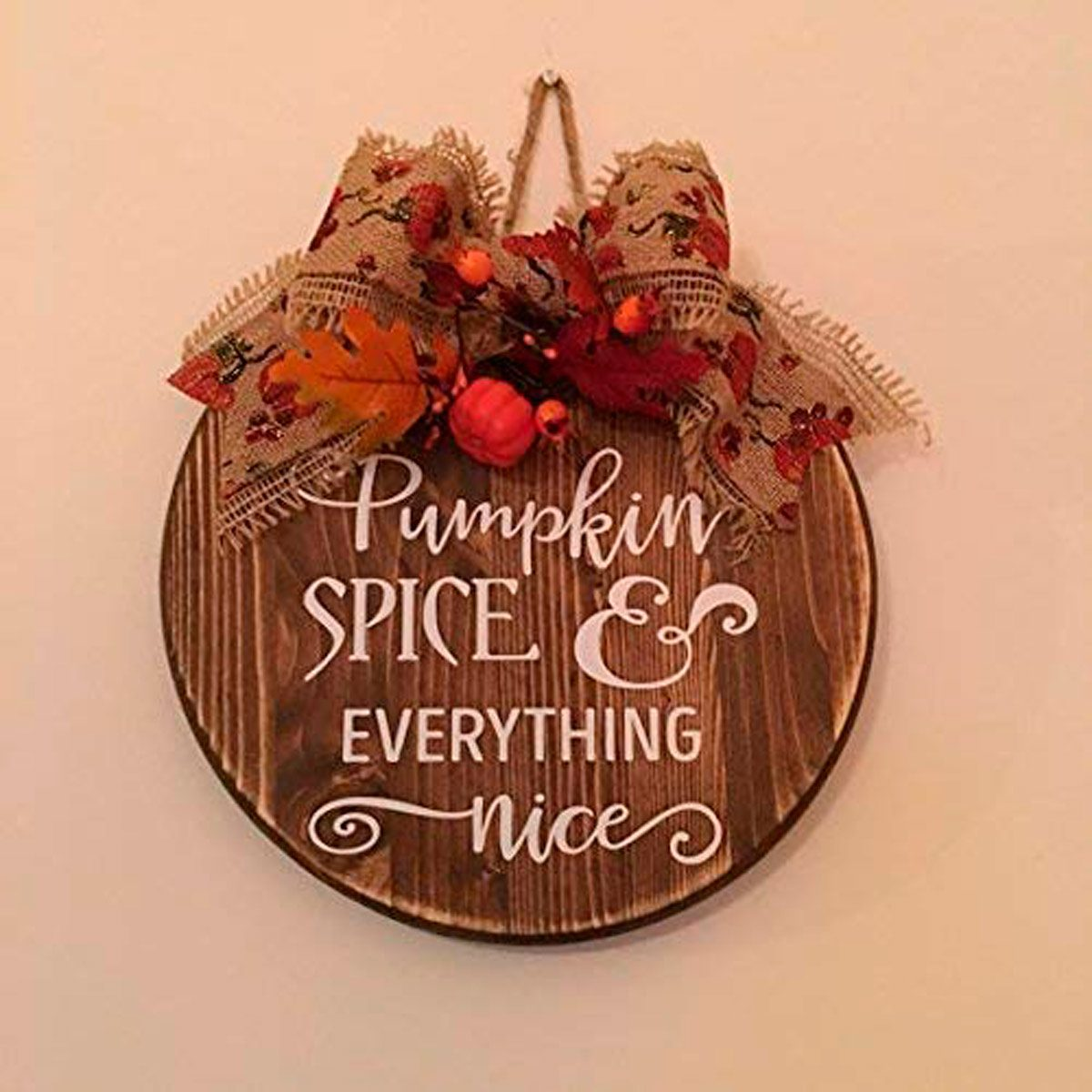 pumpkin spice and everything nice kitsch sign