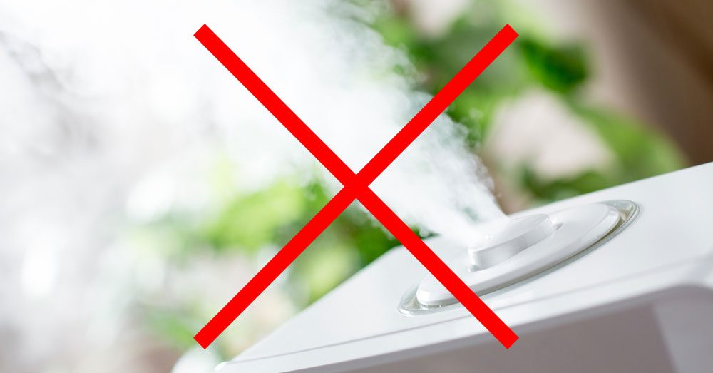 no humidifier