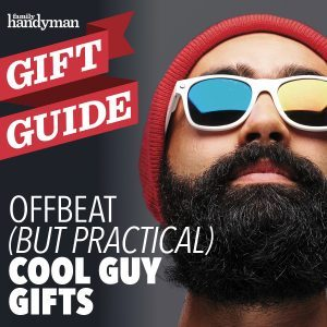 15 Offbeat (but Still Practical) Cool Guy Gifts