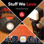 Stuff We Love: Headlamps