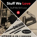 Stuff We Love: Stuff We Still Love
