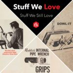 Stuff We Still Love: Pipe Wrench, Doweling Jig and Glue Gun
