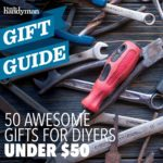 50 Awesome Gifts for DIYers Under $50