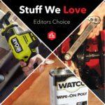 Stuff We Love: Editors Update