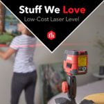 Stuff We Love: Low-Cost Laser Level
